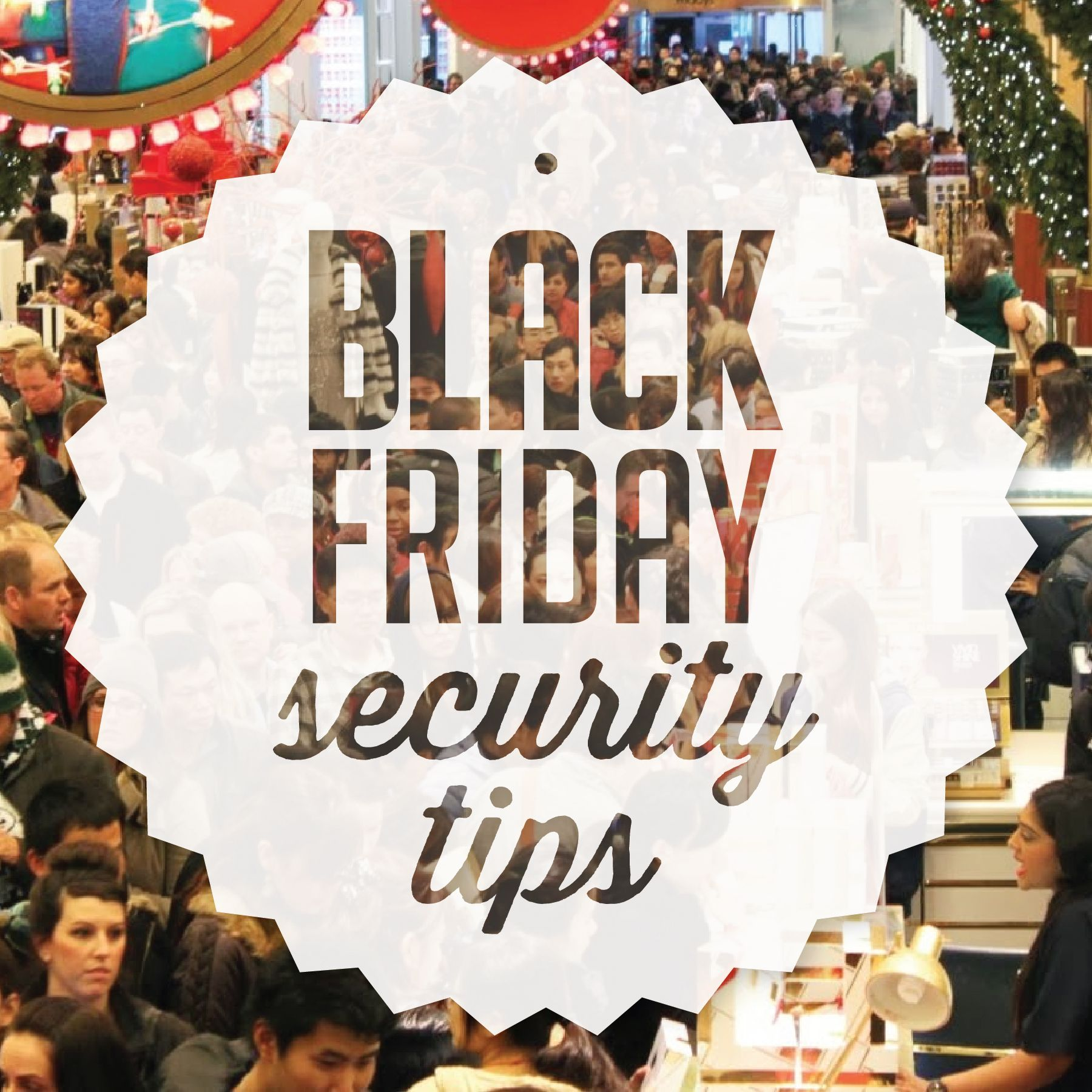 15 Safety Tips for Black Friday & Cyber Monday Shopping