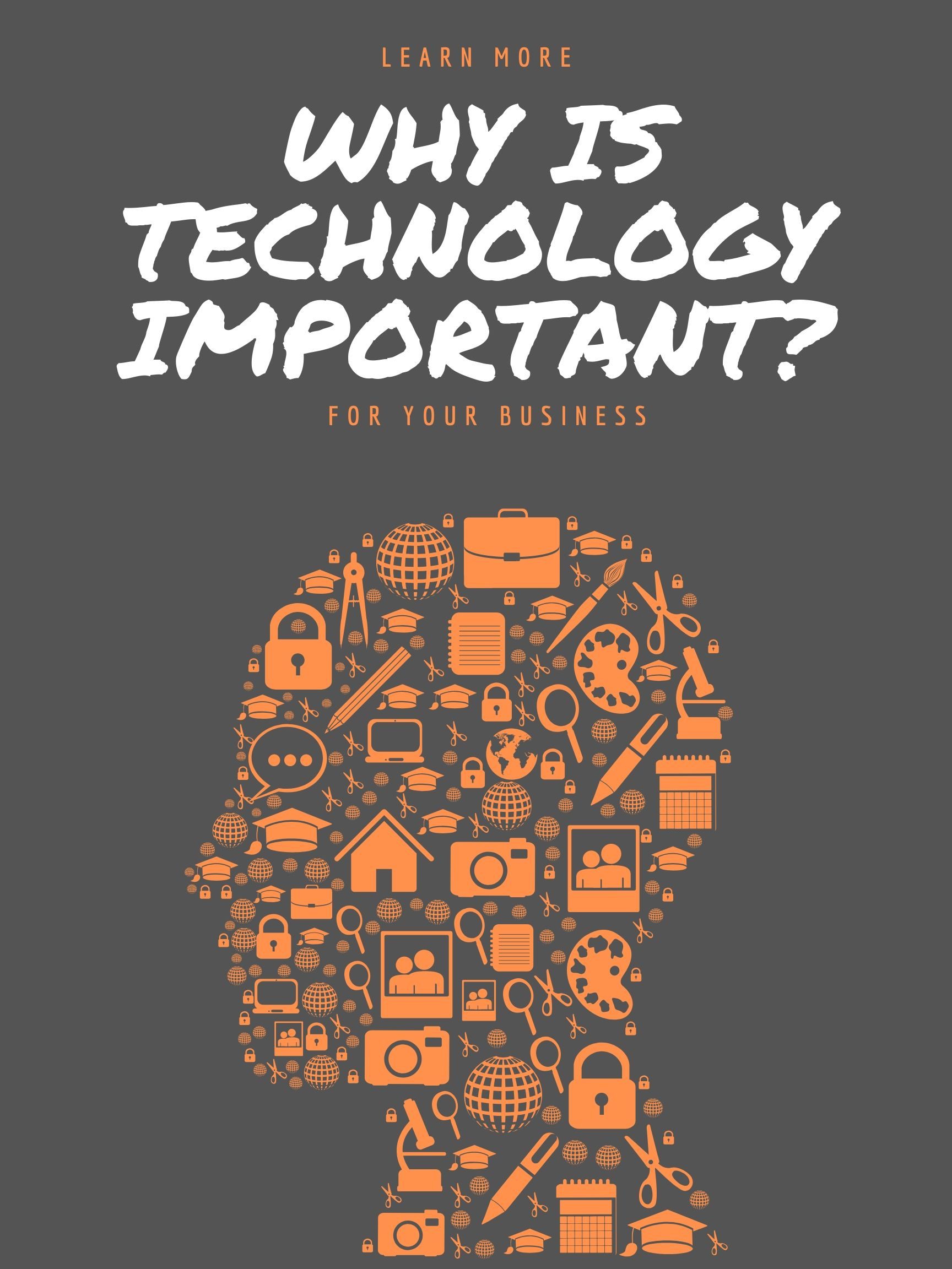 why is technology important in business