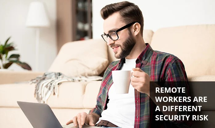 How to Ensure Security for Remote Workers